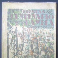 Libros de segunda mano: FIESTAS DEL CENTENARIO DE LA RAMBLA. TARRAGONA, 1854 - 1954. IMPRENTA SUC. DE TORRES & VIRGILI.. Lote 27018276