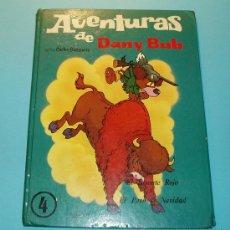 Libros de segunda mano: EL BISONTE ROJO. EL PAVO DE NAVIDAD. AVENTURAS DE DANY BUB Nº 4. GUIÓN Y DIBUJOS DE CARLOS BUSQUETS. Lote 27120595