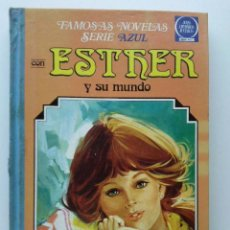 Libros de segunda mano: ESTHER Y SU MUNDO - FAMOSAS NOVELAS SERIE AZUL Nº 3 - BRUGUERA. Lote 27128253