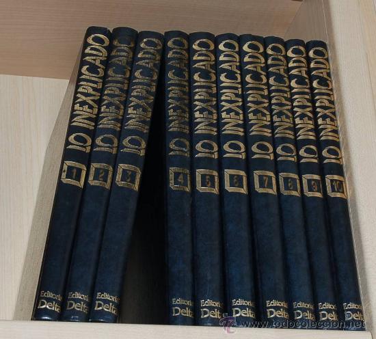 LO INEXPLICADO - 10 TOMOS EDITORIAL DELTA (Libros de Segunda Mano - Parapsicología y Esoterismo - Otros)