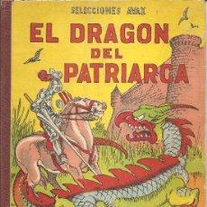 Libros de segunda mano: EL DRAGÓN DEL PATRIARCA, 10 LEYENDAS ESPAÑOLAS. Lote 27222977