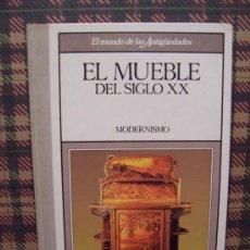 Libros de segunda mano: EL MUEBLE DEL SIGLO XX - MODERNISMO - ED. PLANETA AGOSTINI 1989. Lote 206206227