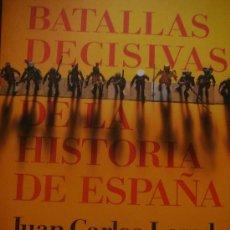 Libros de segunda mano: BATALLAS DECISIVAS DE LA HISTORIA DE ESPAÑA. Lote 27285232