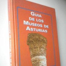 Libros de segunda mano: GUÍA DE LOS MUSEOS DE ASTURIAS. Lote 27476028