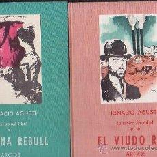 Libros de segunda mano: MARIONA REBULL - EL VIUDO RIUS , LA CENIZA FUE ARBOL /POR: IGNACIO AGUSTI ( DOS TOMOS ). Lote 27438435
