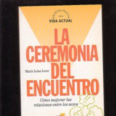 Libros de segunda mano: LA CEREMONIA DEL ENCUENTRO /POR: MARIA LUISA LERER. Lote 27439864