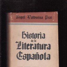 Libros de segunda mano: HISTORIA DE LA LITERATURA ESPAÑOLA , TOMO III /POR: ANGEL VALBUENA PRAT - EDITA : GUSTAVO GILI. Lote 27448479