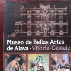 Libros de segunda mano: LIBRO DEL MUSEO DE BELLAS ARTES DE ALAVA 1982. Lote 27449344