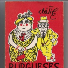 Libros de segunda mano: BURGUESES PARA EL CONSUMO - HUMOR - CHISTES - MUY ILUSTRADO - DÁTILE - PLANETA - 1973. Lote 27466995