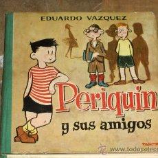 Libros de segunda mano: PERIQUÍN Y SUS AMIGOS. EDICIONES CID 1960. EDUARDO VÁZQUEZ. ILUSTRA ZALAMEA. 160 PAGS PORTES GRATIS.. Lote 27478234