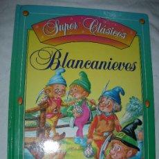 Libros de segunda mano: BLANCANIEVES SUPER CLASICOS (EM3). Lote 27501917
