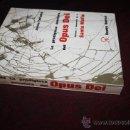 Libros de segunda mano: 0851- SINGULAR LIBRO' LA PRODIGIOSA AVENTURA DEL OPUS DEI', ED.RUEDO IBÉRICO, AÑO 1970. Lote 27552059