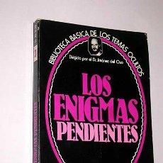 Libros de segunda mano: LOS ENIGMAS PENDIENTES. BIBLIOTECA BÁSICA DE LOS TEMAS OCULTOS Nº 3. JIMÉNEZ DEL OSO. UVE 1979. Lote 207912737