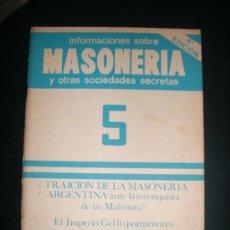Libros de segunda mano: INFORMACIONES SOBRE MASONERIA Y OTRAS SOCIEDADES SECRETAS - Nº 5 - ARGENTINA - 1982. Lote 27625792
