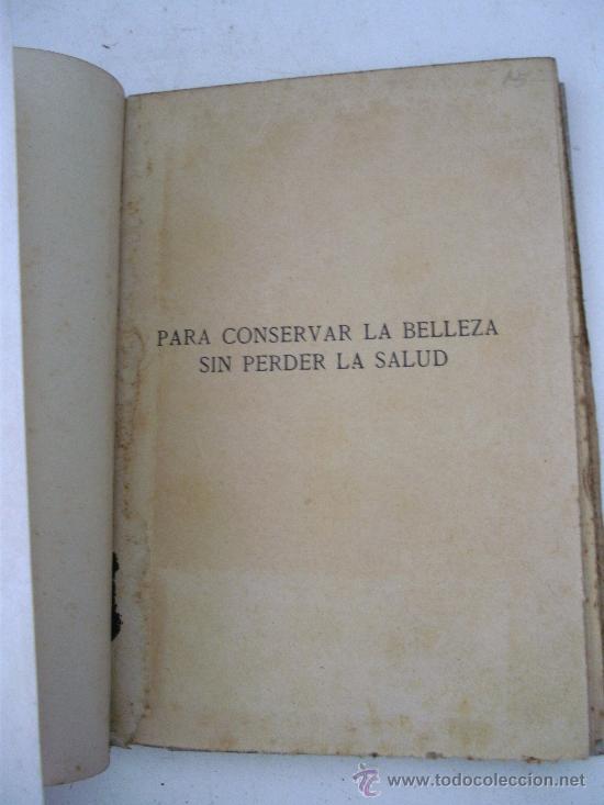 Libros de segunda mano: para conservar la belleza sin perder la salud, 300 formulas cientificas por el dr bausa - Foto 2 - 27671383