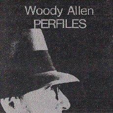 Libros de segunda mano: WOODY ALLEN / PERFILES . TUSQUETS EDITOR. 1ª EDICIÓN. * CUADERNOS ÍNFIMOS *. Lote 27680608