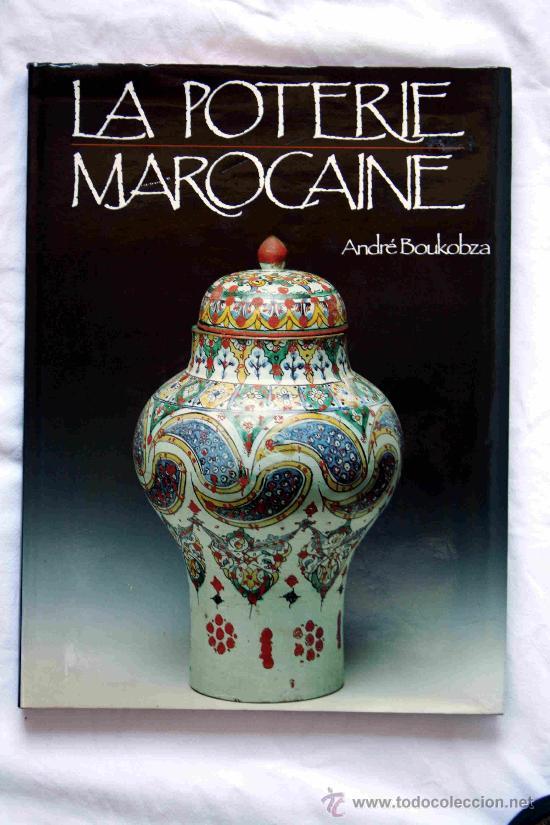 La poterie marocaine andre boukobza ceramica ma comprar for Libro in ceramica