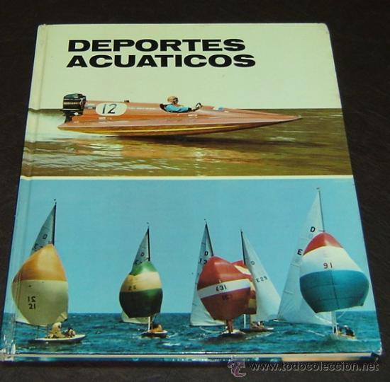DEPORTES ACUATICOS-PLAZA&JANÉS EDITORES 1973 (Libros de Segunda Mano - Ciencias, Manuales y Oficios - Otros)