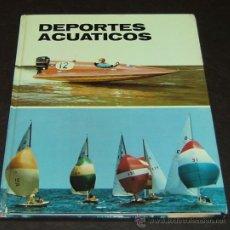 Libros de segunda mano: DEPORTES ACUATICOS-PLAZA&JANÉS EDITORES 1973. Lote 27718459