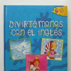 Libros de segunda mano: DIVIRTAMONOS CON EL INGLES 2 - DICCIONARIO ILUSTRADO ESPAÑOL/INGLES - G-O- PROLIBROS. Lote 27720926