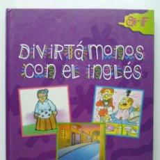 Libros de segunda mano: DIVIRTAMONOS CON EL INGLES 1 - DICCIONARIO ILUSTRADO ESPAÑOL/INGLES - A-F - PROLIBROS. Lote 27720936