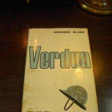 Libros de segunda mano: GEORGES BLOND, VERDUN, FERMIN URIARTE ED. 1966. Lote 27743326