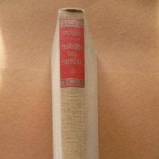 Libros de segunda mano: HISTORIA DEL MUNDO TOMO VI. POR PIJOAN EDITORIAL SALVAT, (VER FOTOS).. Lote 27769039
