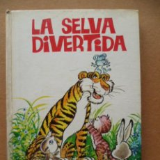 Libros de segunda mano: LA SELVA DIVERTIDA, ILUSTRACIONES POR: CARMELO GARMENDIA, Nº 6. Lote 27769103