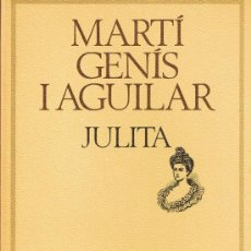 Libros de segunda mano: MARTÍ GENÍS I AGUILAR - JULITA - Nº 54. Lote 27787621