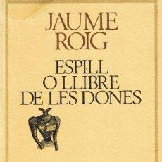 Libros de segunda mano: JAUME ROIG - ESPILL O LLIBRE DE LES DONES - Nº 3. Lote 27788383