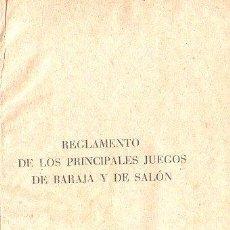 Libros de segunda mano: REGLAMENTO DE LOS PRINCIPALES JUEGOS DE BARAJA Y SALÓN,AÑOS 50,BONITA ENCUADERNACIÓN. Lote 27804136