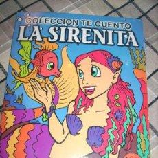Libros de segunda mano: LA SIRENITA - COLECCION TE CUENTO - CON DIBUJOS DE MÁXIMO MARTÍN OCHOA - ARGENTINA - 2006. Lote 27802830
