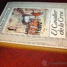 Libros de segunda mano: 1616- BONITO LIBRO ' EL CAVALLER DELA CREU' , POR LOVIS EIMERIC. Lote 27826776