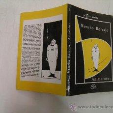 Libros de segunda mano: ANIMALIÑOS MONCHO BORRAJO IR INDO,1988 AB36192.. Lote 27855577