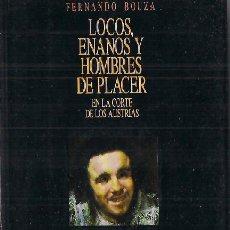 Gebrauchte Bücher - LOCOS, ENANOS Y HOMBRES DE PLACER / FERNANDO BOUZA . TEMAS DE HOY. 1ª EDICIÓN.ILUSTR* CORTE AUSTRIAS - 27865508