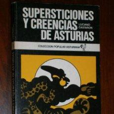 Libros de segunda mano: SUPERSTICIONES Y CREENCIAS DE ASTURIAS POR LUCIANO CASTAÑÓN DE ED. AYALGA EN OVIEDO 1976. Lote 32392254
