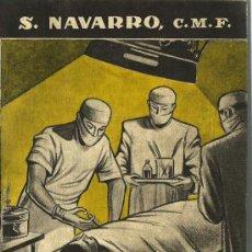 Libros de segunda mano: PROBLEMAS MÉDICO-MORALES. / POR SANTIAGO NAVARRO-1954 * ÉTICA * MEDICINA * . Lote 27873055