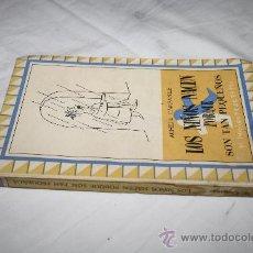 Libros de segunda mano: 1393- BONITO LIBRO ' LOS NIÑOS NACEN PORQUE SON TAN PEQUEÑOS', POR ACHILE CAMPANILE, AÑO 1951. Lote 27898807
