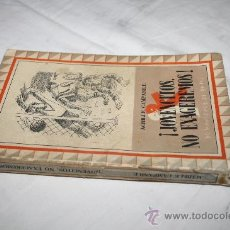 Libros de segunda mano: 1416- CURIOSO LIBRO 'JOVENCITOS NO EXAGEREMOS', POR ACHILLE CAMPANILE, AÑO 1943. Lote 27898820