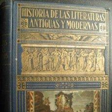 Libros de segunda mano: HISTORIA DE LAS LITERATURAS ANTIGUAS Y MODERNAS. PERÉS, RAMÓN D. 1941. Lote 27932213