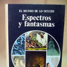 Libros de segunda mano: LIBRO, PARAPSICOLOGIA , EL MUNDO DE LO OCULTO, ESPECTROS Y FANTASMAS, NOGUERA, 1977, 1º EDICION . Lote 45860232