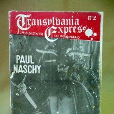 Libros de segunda mano: REVISTA, TRANSYLVANIA EXPRESS, Nº 2, PAUL NASCHY, EL LOBO MESETARIO, 1981. Lote 28401041