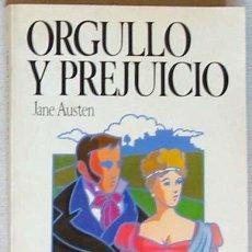 Libros de segunda mano: ORGULLO Y PREJUICIO - JANE AUSTEN - COLECCIÓN NOVELA Y OCIO - SALVAT 1986. Lote 106016579