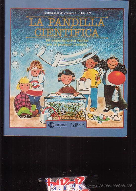 LA PANDILLA CIENTIFICA , 66 EXPERIMENTOS FACILES -EDITA : ALHAMBRA MEXICANA 1984 (Libros de Segunda Mano - Literatura Infantil y Juvenil - Otros)