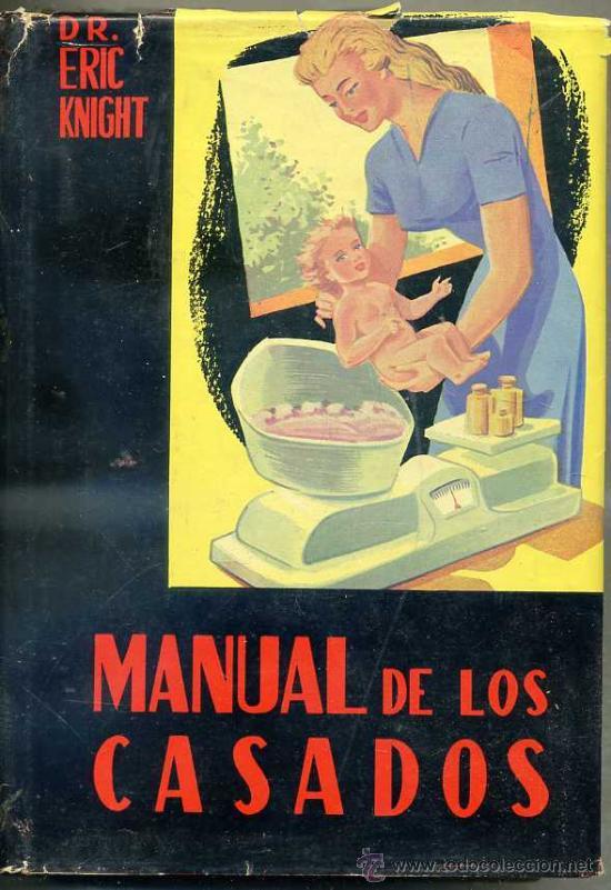 MANUAL DE LOS CASADOS (1956) (Libros de Segunda Mano - Ciencias, Manuales y Oficios - Otros)