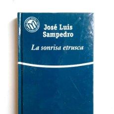 Libros de segunda mano: LA SONRISA ETRUSCA, JOSE LUIS SAMPEDRO, 2001. Lote 28041637