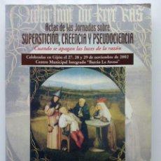 Libros de segunda mano: ACTAS DE LAS JORNADAS SOBRE SUPERSTICION, CREENCIA Y PSEUDOCENCA - SOCIEDAD ASTURIANA DE FILOSOFIA. Lote 28045043