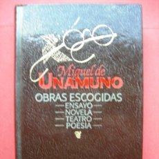Libros de segunda mano: MIGUEL DE UNAMUNO - OBRAS ESCOGIDAS. Lote 28102349