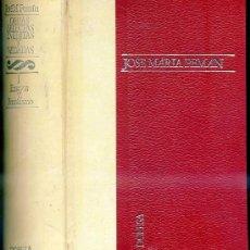 Libros de segunda mano: JOSÉ MARÍA PEMÁN : OBRAS SELECTAS, INÉDITAS Y VEDADAS TOMO I - ENSAYOS Y PERIODISMO. Lote 28097624