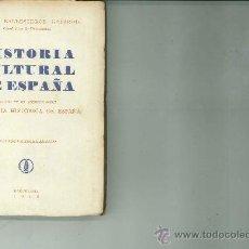 Libros de segunda mano: HISTORIA CULTURAL DE ESPAÑA. MANUEL BALLESTEROS GAIBROIS. Lote 28098964